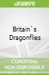 Britain`s Dragonflies