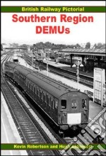 British Railway Pictorial Southern Region DEMUs libro in lingua di Robertson Kevin