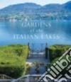 Gardens of the Italian Lakes