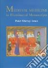 Medieval Medicine in Illuminated Manuscripts libro str
