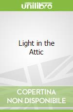 Light in the Attic libro in lingua di Shel  Silverstein