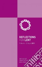 Reflections for Lent libro in lingua di Astley Jeff