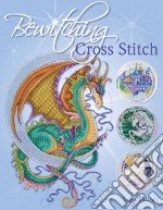 Bewitching Cross Stitch libro in lingua di Elliott Joan