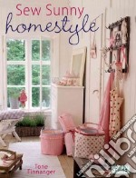 Sew Sunny Homestyle libro in lingua di Tone Finnanger