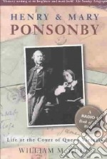 Henry and Mary Ponsonby libro in lingua di William Kuhn