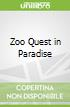 Zoo Quest in Paradise