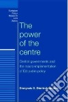 The Power of the Centre