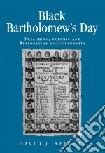 Black Bartholomew's Day libro in lingua di Appleby David J.