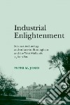 Industrial Enlightenment