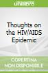 Thoughts on the HIV/AIDS Epidemic
