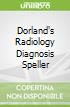Dorland's Radiology Diagnosis Speller