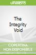 The Integrity Void