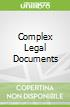 Complex Legal Documents