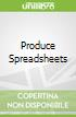 Produce Spreadsheets