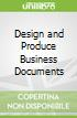Design and Produce Business Documents