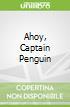 Ahoy, Captain Penguin