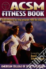 ACSM Fitness Book libro in lingua di American College of Sports Medicine