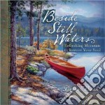 Beside Still Waters libro in lingua di Lyda Hope, Bush Darrell