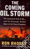 The Coming Oil Storm
