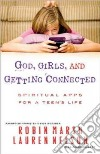 God, Girls, and Getting Connected