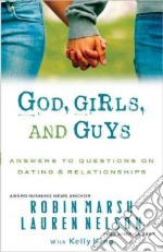 God, Girls, and Guys libro in lingua di Marsh Robin, Nelson Lauren