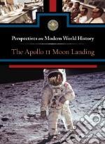 The Apollo 11 Moon Landing libro in lingua di Engdahl Sylvia (EDT)
