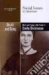Death and Dying in the Poetry of Emily Dickinson