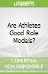 Are Athletes Good Role Models?