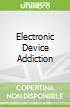 Electronic Device Addiction
