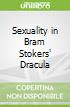 Sexuality in Bram Stokers' Dracula