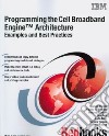 Programming the Cell Broadband Engine Architecture