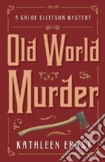 Old World Murder libro in lingua di Ernst Kathleen