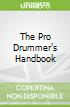 The Pro Drummer's Handbook libro str