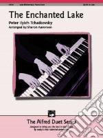 The Enchanted Lake libro in lingua di Tchaikovsky Peter Ilich (COP), Aaronson Sharon (ADP)