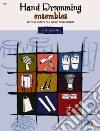Hand Drumming Ensembles libro str