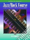 Alfred's Basic Piano Library, Jazz/Rock Course, Level 1 libro str
