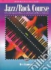 Jazz / Rock Course libro str