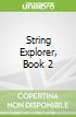 String Explorer, Book 2 libro str