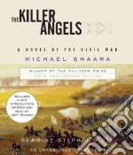 The Killer Angels (CD Audiobook) libro in lingua di Shaara Michael, Hoye Stephen (NRT), Shaara Jeff (INT)