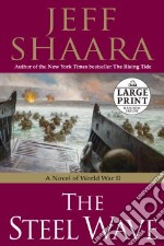 The Steel Wave libro in lingua di Shaara Jeff