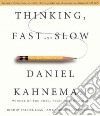 Thinking, Fast and Slow (CD Audiobook)