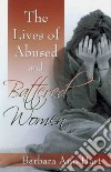 The Lives of Abused and Battered Women