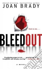 Bleedout libro in lingua di Brady Joan