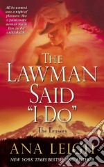 The Lawman Said I Do libro in lingua di Leigh Ana