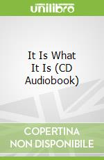 It Is What It Is (CD Audiobook) libro in lingua di Zane
