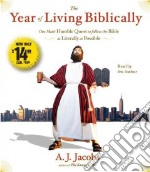 The Year of Living Biblically (CD Audiobook) libro in lingua di Jacobs A. J.