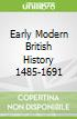 Early Modern British History 1485-1691