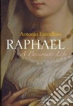 Raphael libro in lingua di Forcellino Antonio, Byatt Lucinda (TRN)