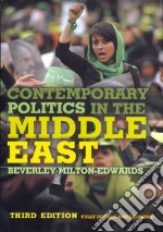 Contemporary Politics in the Middle East libro in lingua di Milton-Edwards Beverley