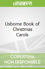 Usborne Book of Christmas Carols libro in lingua di Anthony Marks